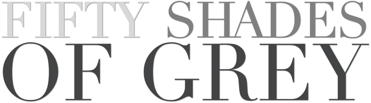 FIFTY SHADE OF GREY